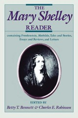 The Mary Shelley Reader | Shelley, Mary Wollstonecraft ; Robinson, Charles E. |