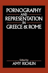 Pornography and Representation in Greece and Rome | auteur onbekend |