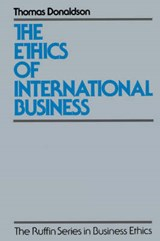 The Ethics of International Business | Thomas Donaldson |