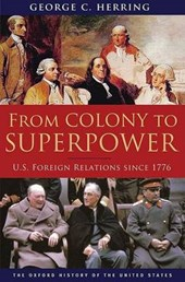 From Colony to Superpower | George C. Herring |