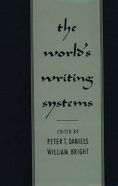 The World's Writing Systems | Peter T. Daniels |
