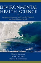 Environmental Health Science | Lippmann, Morton ; Cohen, Beverly S. ; Schlesinger, Richard B. |