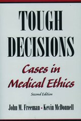 Tough Decisions | Freeman, John M., M.D.; McDonnell, Kevin |