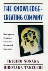 The Knowledge-Creating Company | Ikujiro Nonaka |