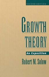 Growth Theory | Robert M. Solow |