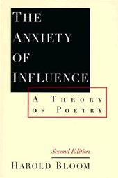 The Anxiety of Influence | Harold Bloom |
