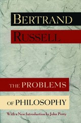 The Problems of Philosophy | Bertrand Russell |