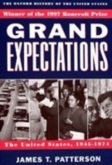 Grand Expectations | James T. Patterson |