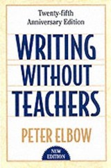 Writing Without Teachers | Peter Elbow |