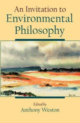 An Invitation to Environmental Philosophy | auteur onbekend |
