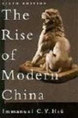 The Rise of Modern China | Immanuel C. Y. Hsü |