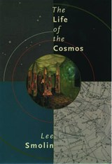 The Life of the Cosmos | Lee Smolin |