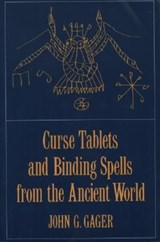 Curse Tablets and Binding Spells from the Ancient World | auteur onbekend |