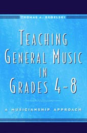 Teaching General Music in Grades 4-8