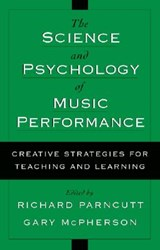 The Science and Psychology of Music Performance | auteur onbekend |