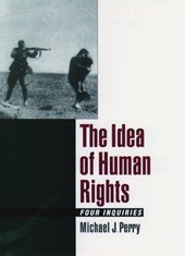The Idea of Human Rights | Michael J. Perry |