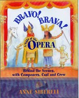 Bravo! Brava! a Night at the Opera | Anne Siberell |