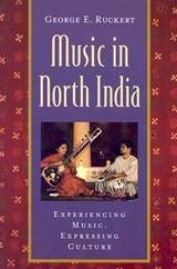 Music in North India | George E. Ruckert |