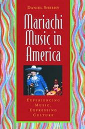 Mariachi Music In America | Daniel Sheehy |