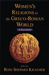 Women's Religions in the Greco-Roman World | Ross Shepard Kraemer |