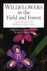 Wildflowers in the Field and Forest | Steven Clemants |