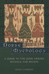 Norse Mythology | John (professor Of Scandinavian Medieval Studies And Folklore, Professor of Scandinavian Medieval Studies and Folklore, University of California, Berkeley) Lindow |