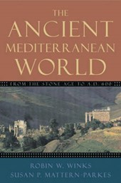 The Ancient Mediterranean World | Winks, Robin W. ; Mattern-Parkes, Susan P. |