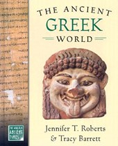 The Ancient Greek World | Jennifer T. Roberts |