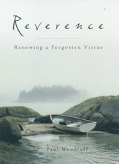 Reverence | Paul Woodruff |