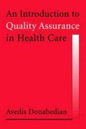 Introduction to Quality Assurance in Health Care