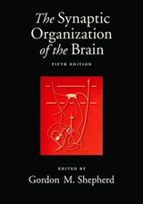 The Synaptic Organization of the Brain | auteur onbekend |