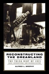 Reconstructing the Dreamland | Alfred L. Brophy |