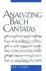 Analyzing Bach Cantatas | Eric Chafe |