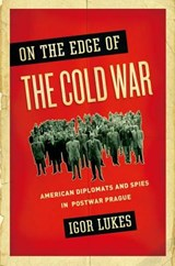 On the Edge of the Cold War | Igor Lukes |