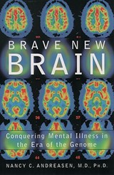 Brave New Brain | Nancy C. Andreasen |
