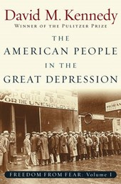 The American People in the Great Depression | David M. Kennedy |