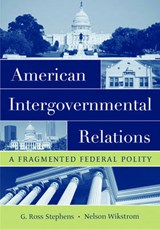 American Intergovernmental Relations | G. Ross Stephens |