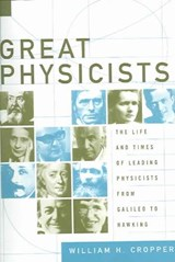 Great Physicists | William H. Cropper |