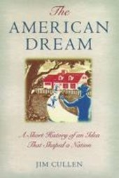 The American Dream | Jim Cullen |