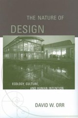 The Nature of Design | David W. Orr |
