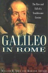 Galileo in Rome | Shea, William R. ; Artigas, Mariano |