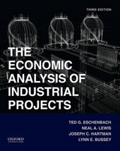 The Economic Analysis of Industrial Projects | Ted G. Eschenbach |