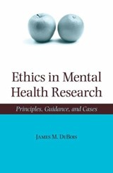 Ethics in Mental Health Research | James M. Dubois |