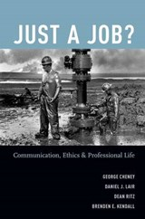 Just a Job? | George Cheney |