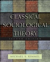 Classical Social Theory | Michael S. Kimmel |
