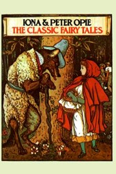 The Classic Fairy Tales | Iona Opie |