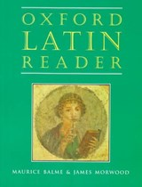 Oxford Latin Reader | Maurice Balme |