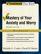 Mastery of Your Anxiety and Worry | Michelle G. Craske |