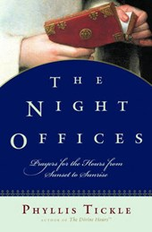 The Night Offices | Phyllis Tickle |