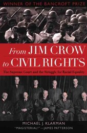 From Jim Crow to Civil Rights | Michael J. Klarman |